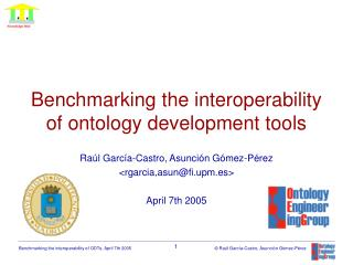 Benchmarking the interoperability of ontology development tools