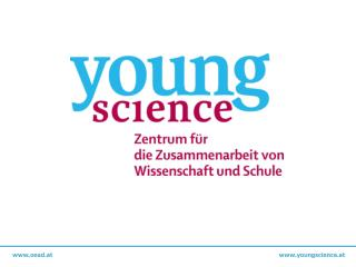 oead.at						          youngscience.at