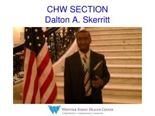 CHW SECTION Dalton A. Skerritt