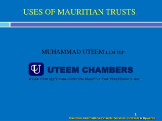 USES OF MAURITIAN TRUSTS