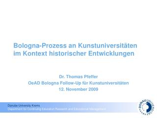 Bologna-Prozess an Kunstuniversitäten im Kontext historischer Entwicklungen
