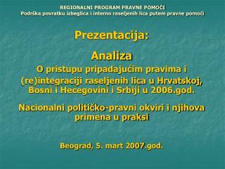 Prezentacija: Analiza O  pristupu pripadajućim pravima i