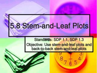 5.8 Stem-and-Leaf Plots