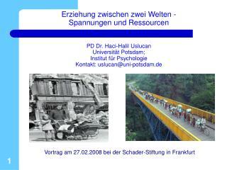 Vortrag am 27.02.2008 bei der Schader-Stiftung in Frankfurt