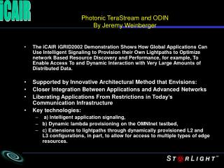 Photonic TeraStream and ODIN By Jeremy Weinberger