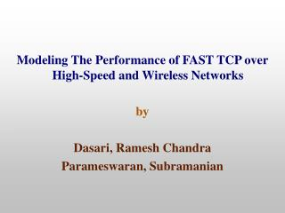 Modeling The Performance of FAST TCP over High-Speed and Wireless Networks by