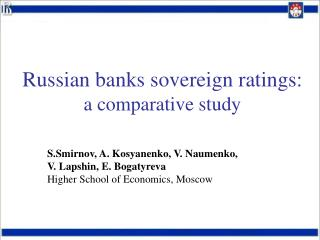 Russian banks sovereign ratings:  a comparative study