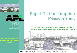 Rapid Oil Consumption Measurement