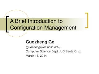 A Brief Introduction to Configuration Management