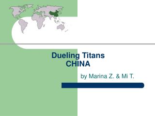 Dueling Titans CHINA
