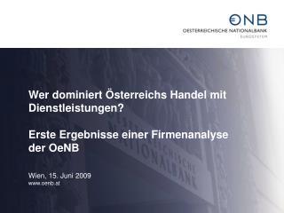Wer dominiert Österreichs Handel mit Dienstleistungen?