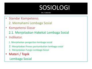 SOSIOLOGI                     Drs. Subando