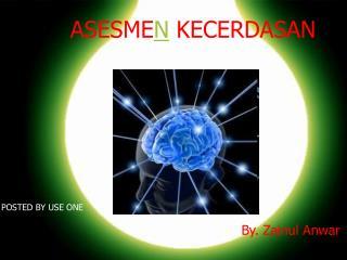 ASESME N  KECERDASAN