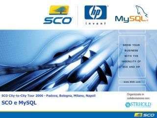 SCO City-to-City Tour 2006 - Padova, Bologna, Milano, Napoli SCO e MySQL