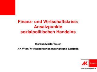 Finanz- und Wirtschaftskrise: Ansatzpunkte sozialpolitischen  H andelns
