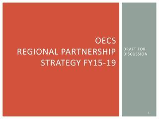 OECS  REGIONAL PARTNERSHIP STRATEGY FY15-19
