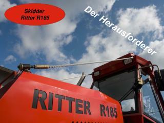 Skidder  Ritter R185
