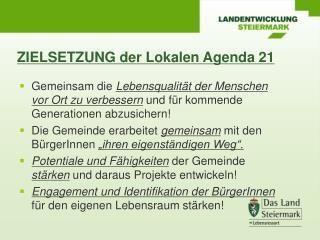 ZIELSETZUNG der Lokalen Agenda 21
