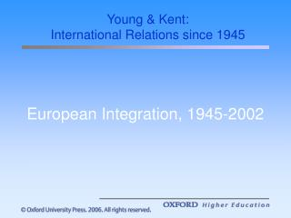 European Integration, 1945-2002