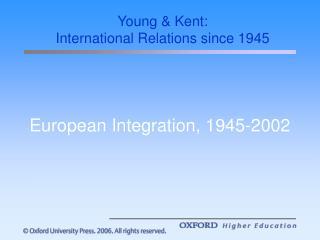 European Integration, 1945-2002
