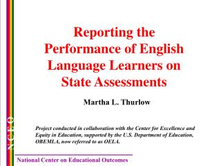 Reporting the Performance of English Language Learners on State Assessments