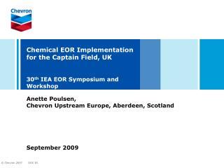 Anette Poulsen,  Chevron Upstream Europe, Aberdeen, Scotland September 2009