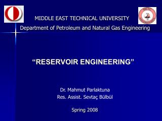 �RESERVOIR ENGINEERING�