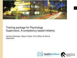 Training package for Psychology Supervisors. A competency based initiative.