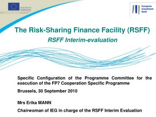 The Risk-Sharing Finance Facility (RSFF) RSFF Interim-evaluation