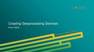 Creating Geoprocessing Services