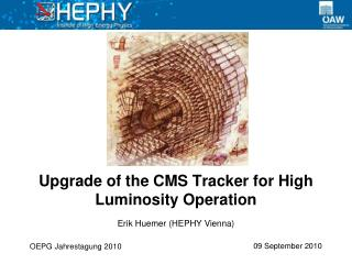 Upgrade of the CMS Tracker for High Luminosity Operation
