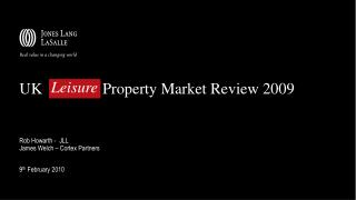 UK 		   Property Market Review 2009