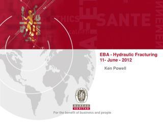 EBA - Hydraulic Fracturing   11- June - 2012