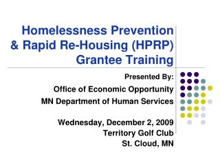 Homelessness Prevention & Rapid Re-Housing (HPRP) Grantee Training