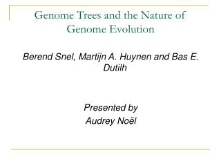 Genome Trees and the Nature of Genome Evolution
