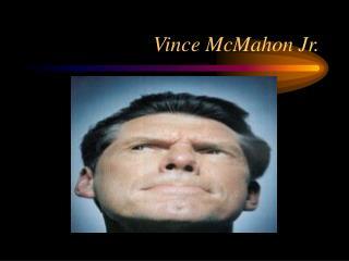 Vince McMahon Jr.