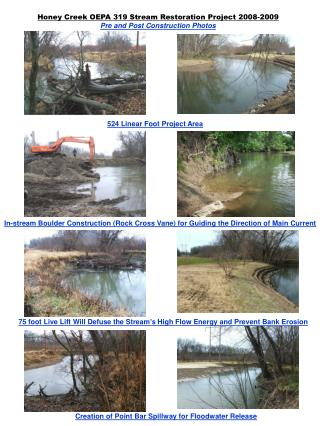 Honey Creek OEPA 319 Stream Restoration Project 2008-2009 Pre and Post Construction Photos
