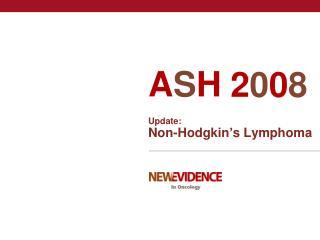 Update: Non-Hodgkin ' s Lymphoma