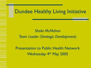 Dundee Healthy Living Initiative