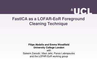 FastICA as a LOFAR-EoR Foreground Cleaning Technique