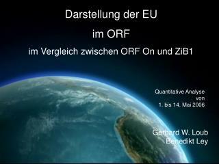 Darstellung der EU  im ORF im Vergleich zwischen ORF On und ZiB1