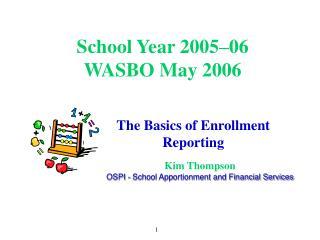 School Year 2005–06 WASBO May 2006