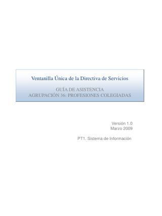 Versión 1.0 Marzo 2009 PT1. Sistema de Información