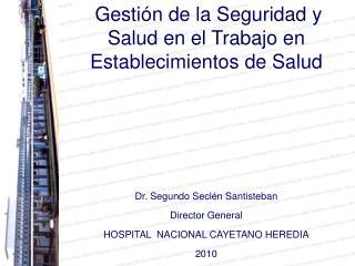 Gestión de la Seguridad y Salud en el Trabajo en Establecimientos de Salud