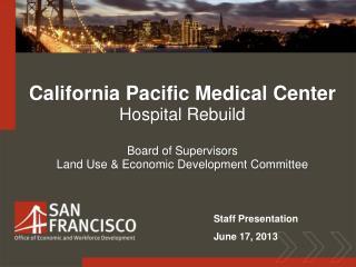 California Pacific Medical Center Hospital Rebuild Board of Supervisors