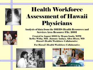 Health Workforce Assessment of Hawaii Physicians