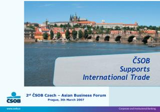 ČSOB Supports  International Trade