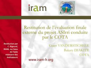 Restitution de l'évaluation finale externe du projet ASIrri conduite par le COTA