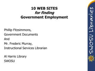 10 WEB SITES for finding Government Employment