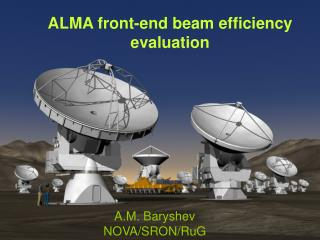 ALMA front-end beam efficiency evaluation